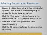 selecting presentation resolution