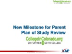 n e w milestone for parent plan of study review