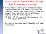 instructions for hazcom work group specific employee training
