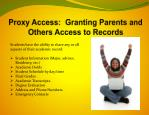 proxy access granting parents and others a ccess to records