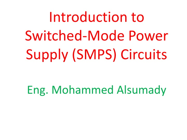 PPT - Introduction to Switched-Mode Power Supply (SMPS