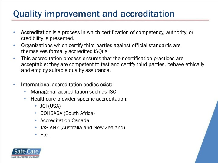 Quality improvement and accreditation