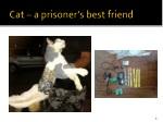 cat a prisoner s best friend