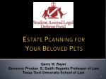 estate planning for your beloved pets