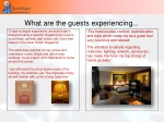 what are the guests experiencing