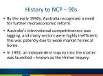 history to ncp 90s