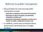 reforms to public monopolies