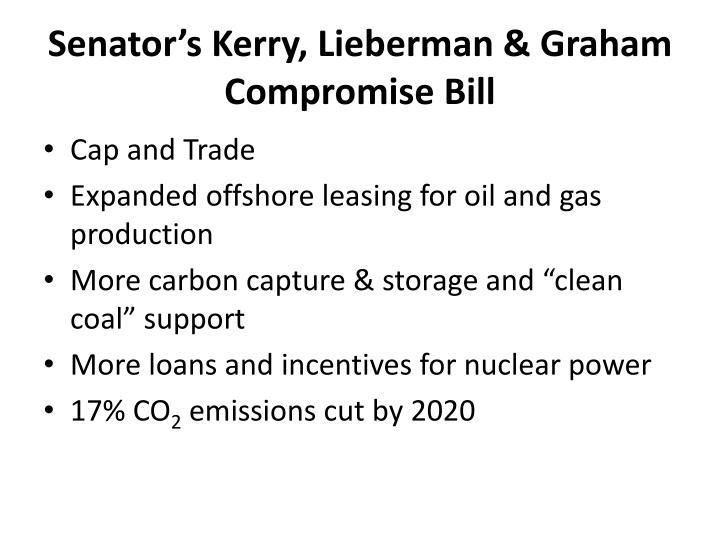 Senator's Kerry, Lieberman & Graham Compromise Bill