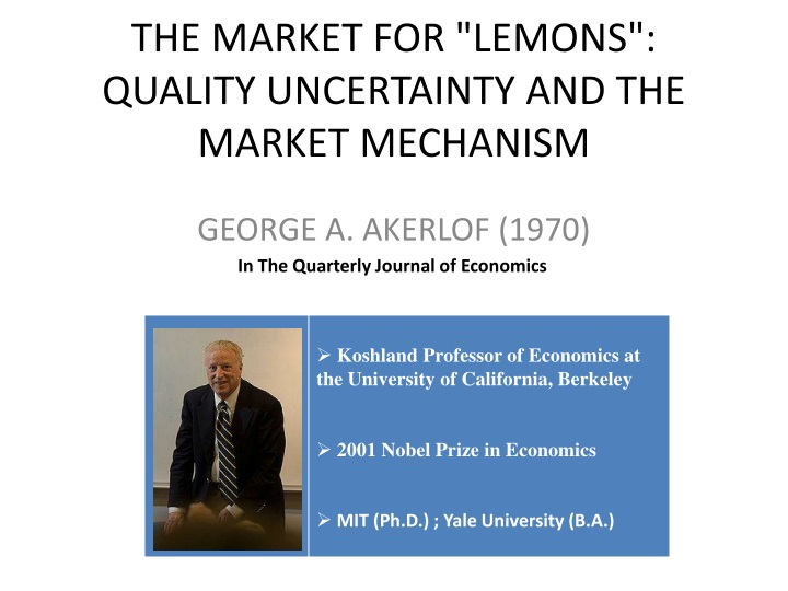 """market for lemons summary Recent years have seen the rise of new theories of market failure based on asymmetric information  the market for """"lemons"""":  detailed summary."""
