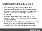 enrollment school selection
