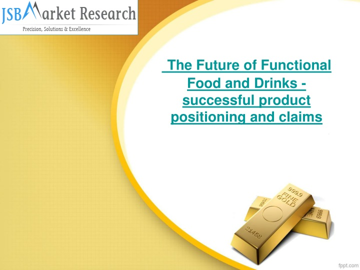 the future of functional food and drinks successful product positioning and claims n.