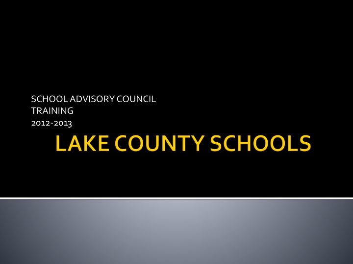 school advisory council training 2012 2013 n.