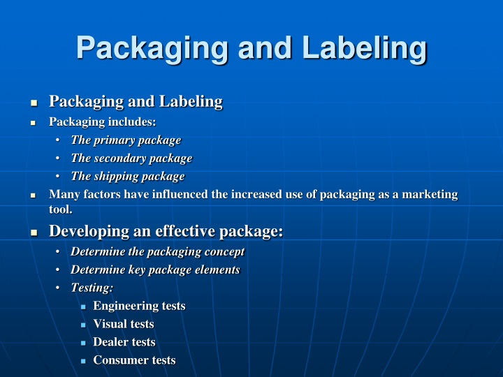 Packaging and Labeling
