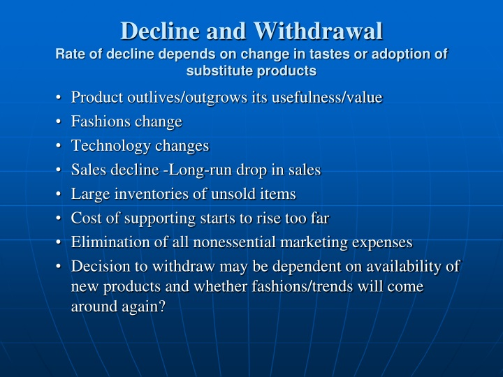 Decline and Withdrawal