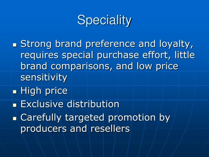 Speciality