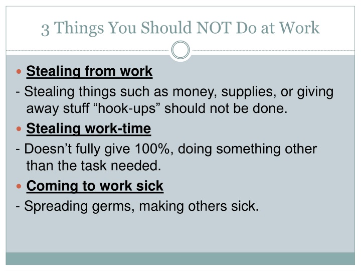 3 things you should not do at work