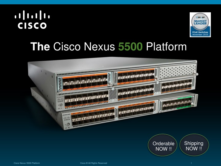 PPT - The Cisco Nexus 5500 Platform PowerPoint Presentation