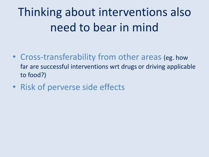 Thinking about interventions also