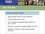 other benefits4