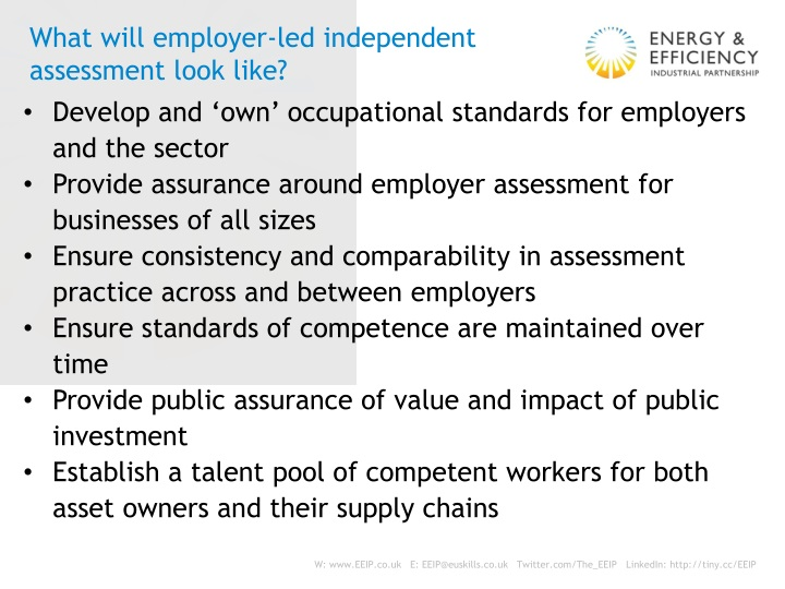 What will employer-led independent assessment look like?