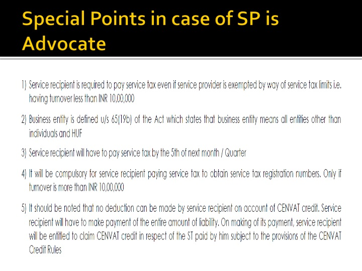 Special Points in case of SP is Advocate