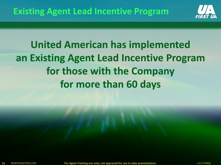 Existing Agent Lead Incentive Program