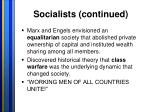 socialists continued