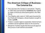 the american critique of business the colonial era