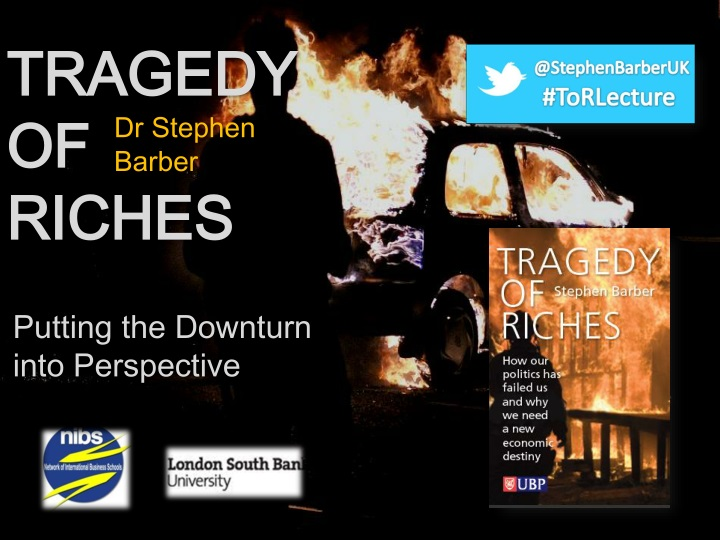 tragedy of riches n.