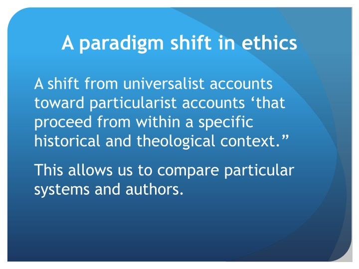 A paradigm shift in