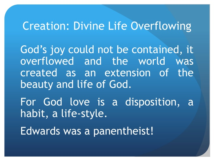 Creation: Divine Life Overflowing