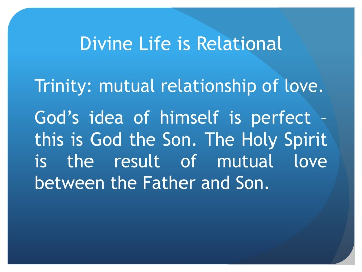 Divine Life is Relational