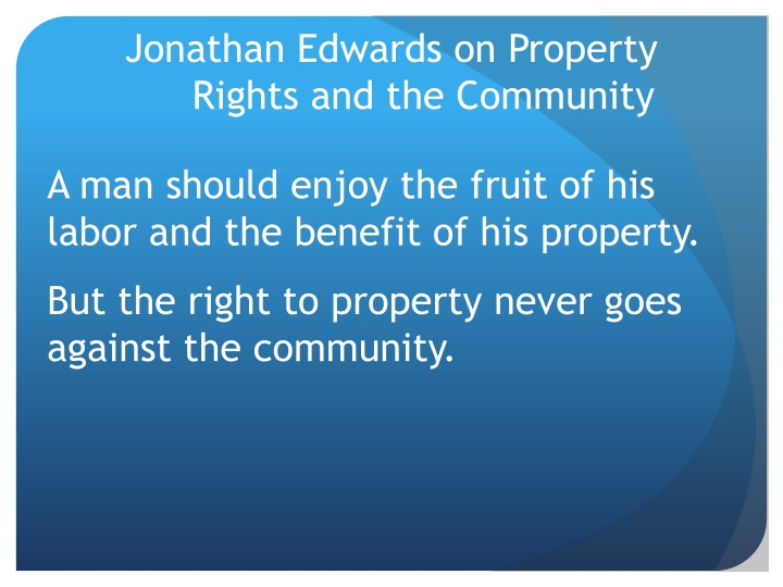 Jonathan Edwards on Property Rights and the Community