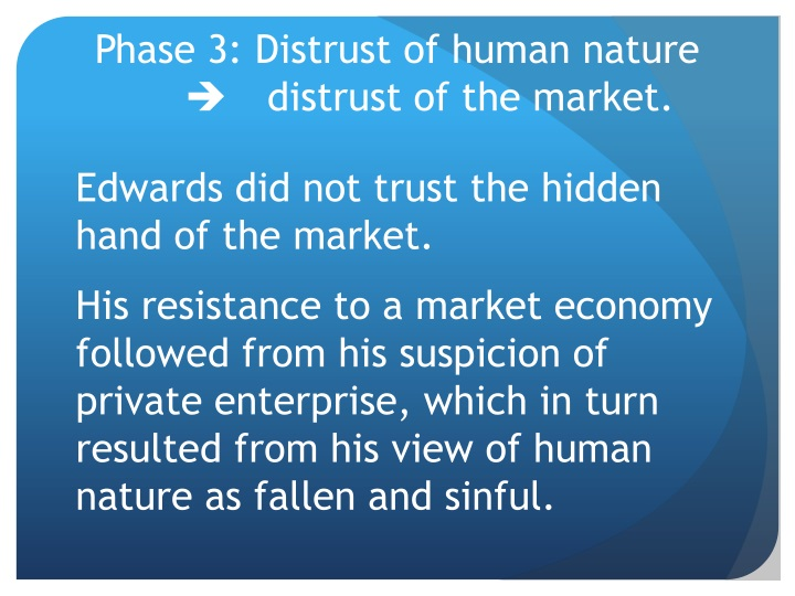 Phase 3: Distrust of human nature