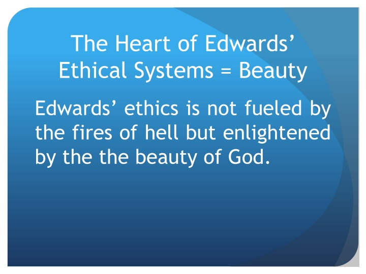 The Heart of Edwards' Ethical Systems = Beauty
