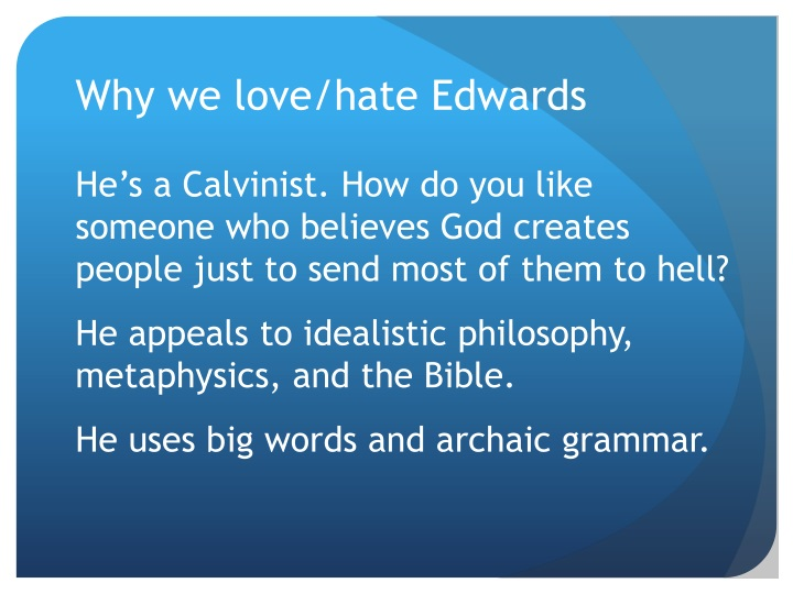 Why we love/hate Edwards