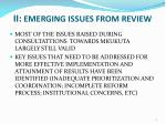ii emerging issues from review