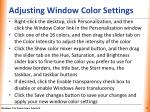 adjusting window color settings