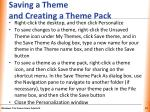 saving a theme and creating a theme pack