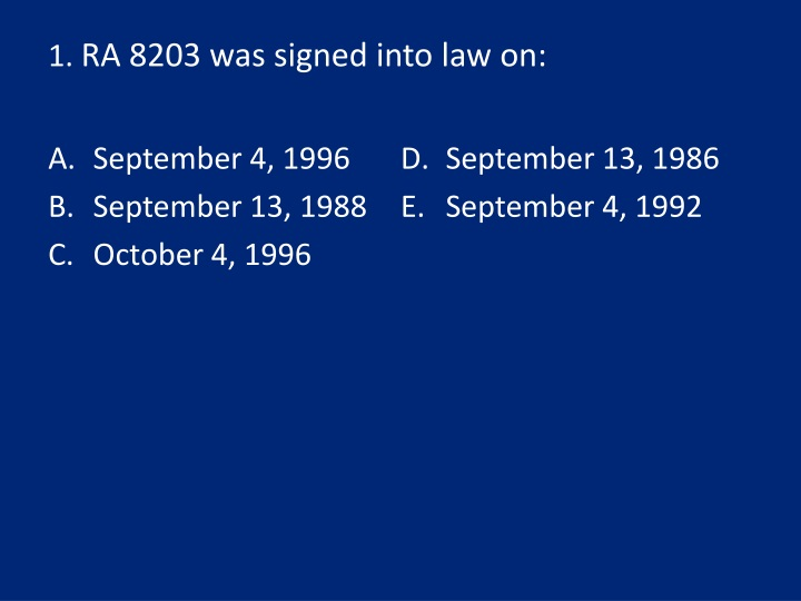 1 ra 8203 was signed into law on