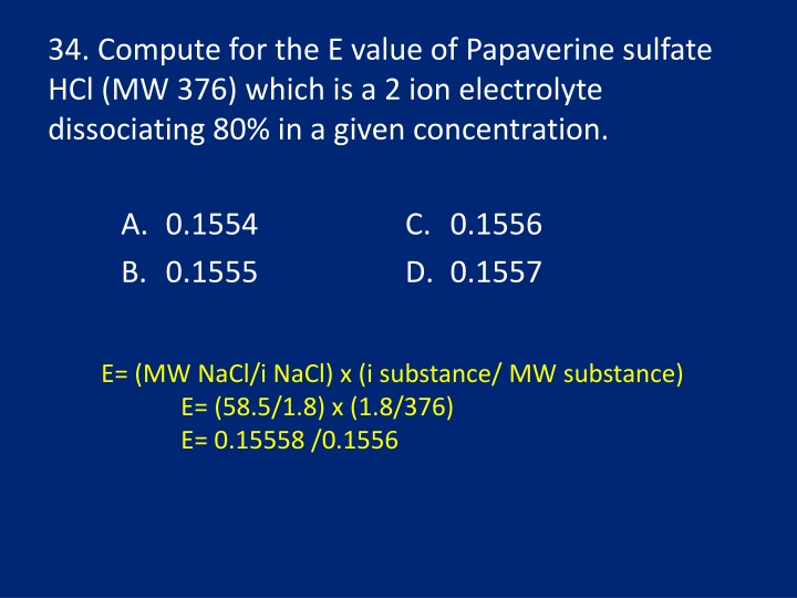 34. Compute for the E value of