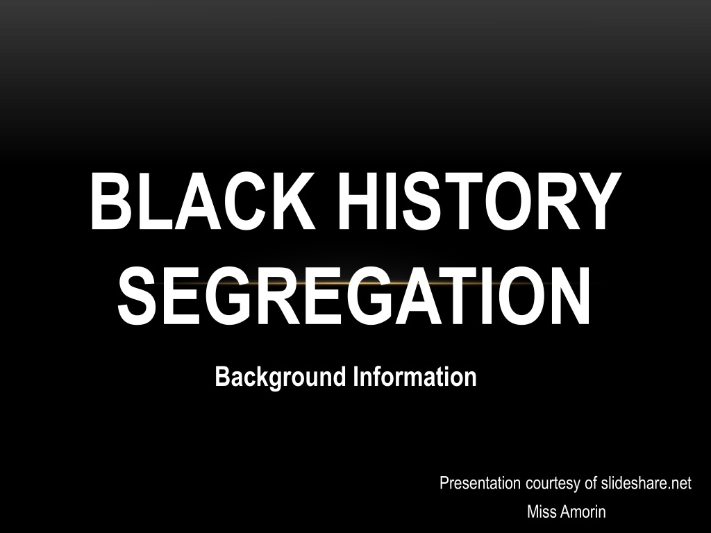 ppt black history segregation powerpoint presentation id 1510197