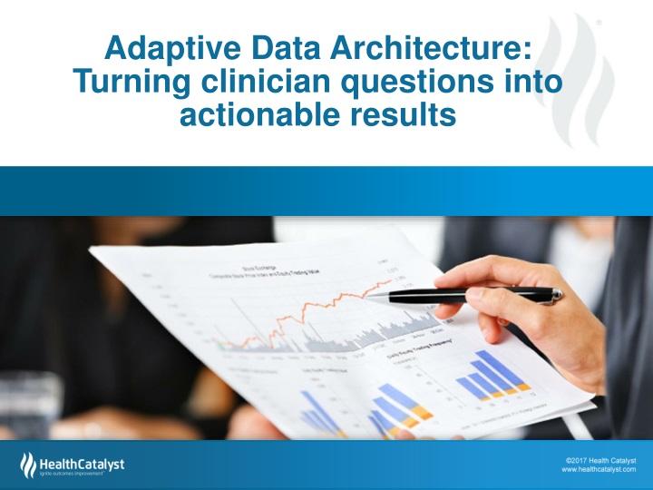 Adaptive Data Architecture: