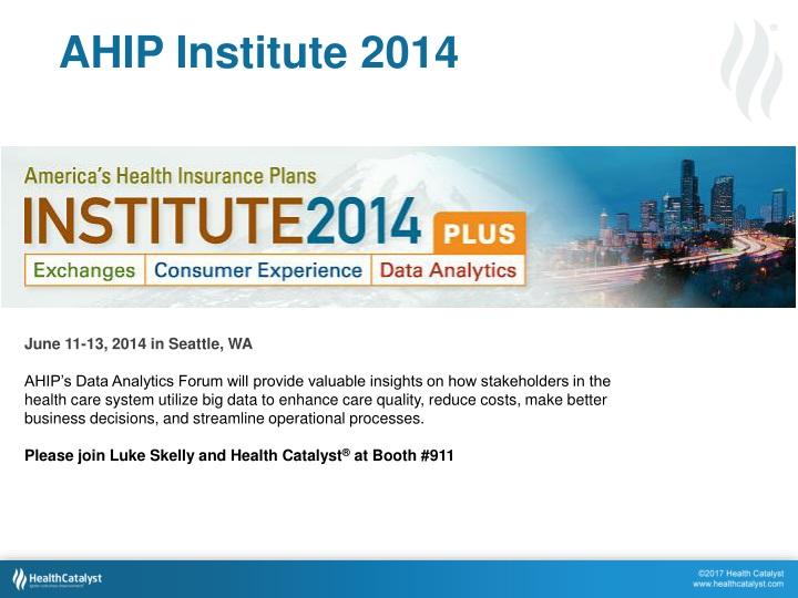 AHIP Institute 2014