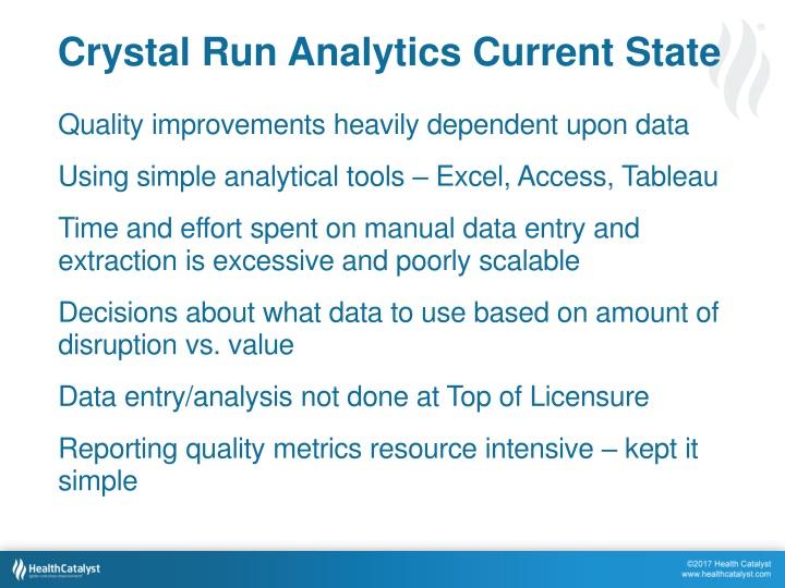 Crystal Run Analytics Current State