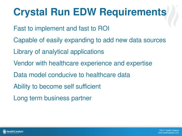 Crystal Run EDW Requirements