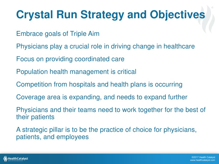 Crystal Run Strategy and Objectives