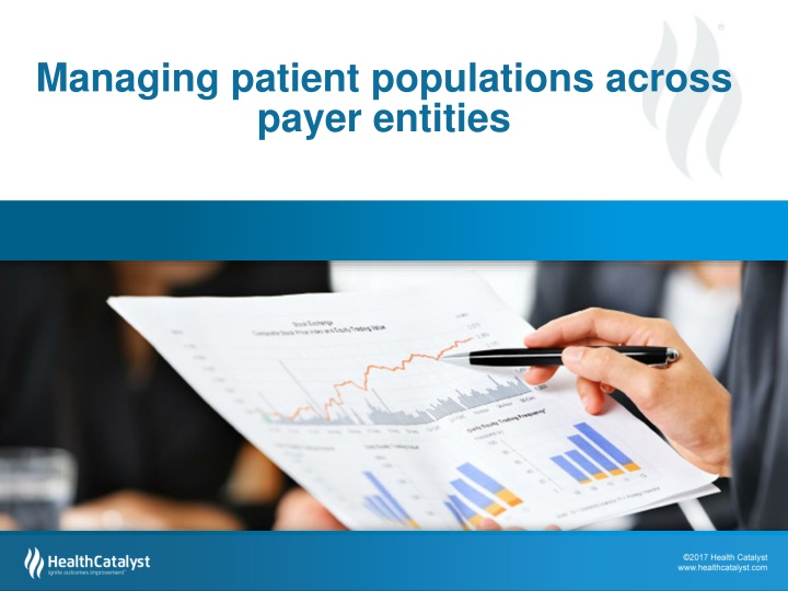 Managing patient populations across payer