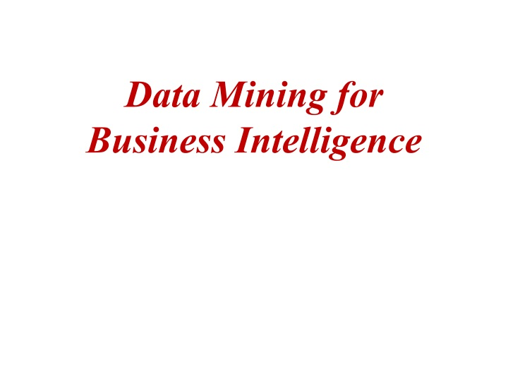 data mining for business intelligence n.