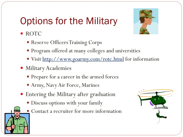 Options for the Military